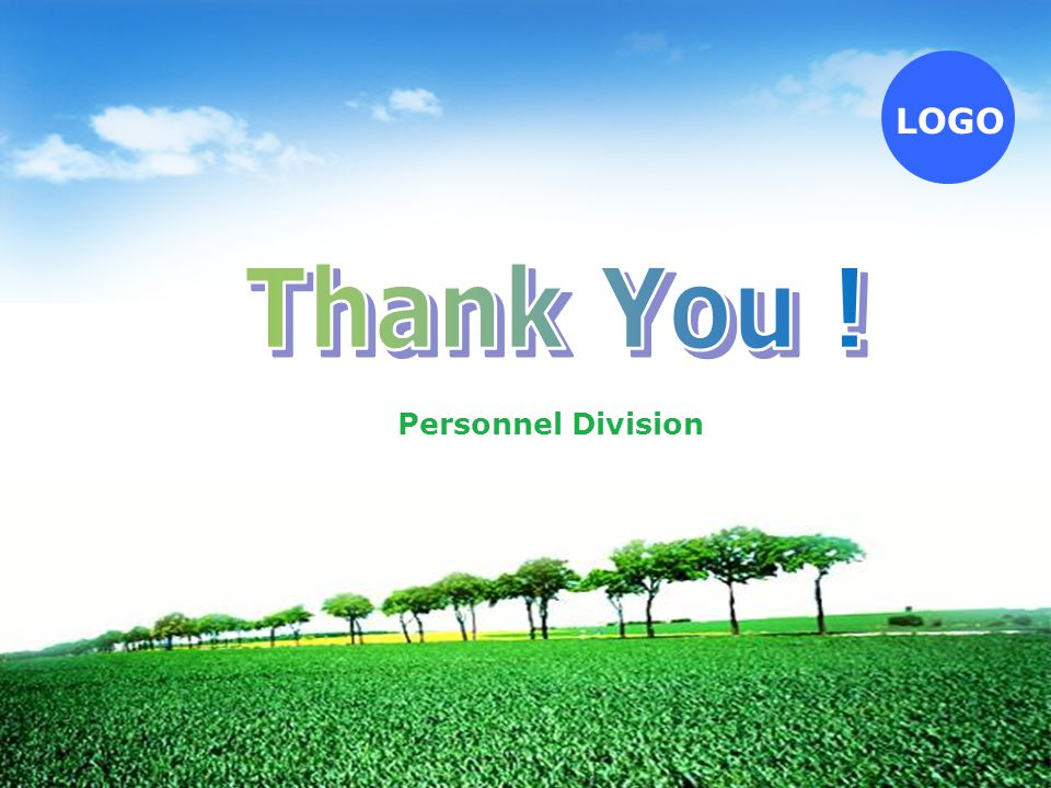 Thank You ! Personnel Division