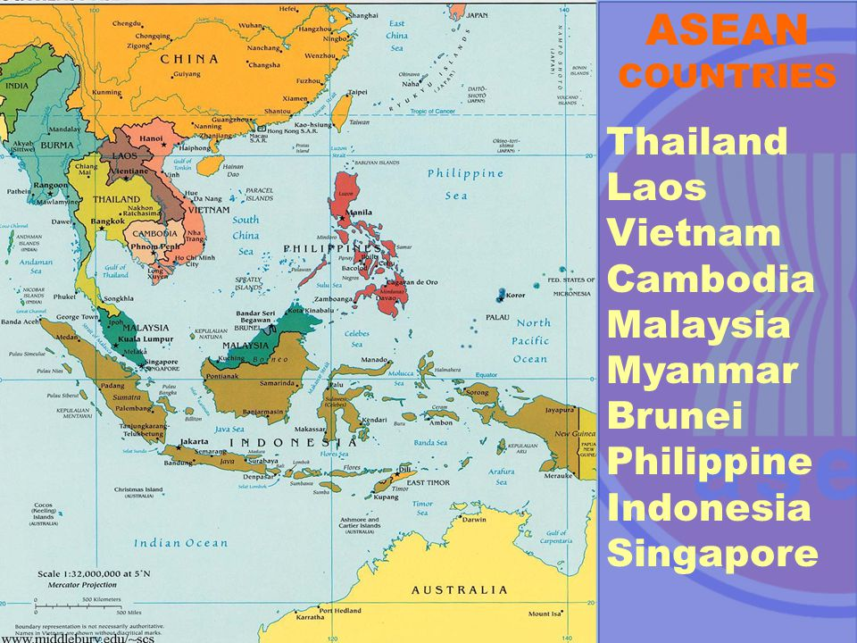 ASEAN COUNTRIES Thailand Laos Vietnam Cambodia Malaysia Myanmar Brunei Philippine Indonesia Singapore.