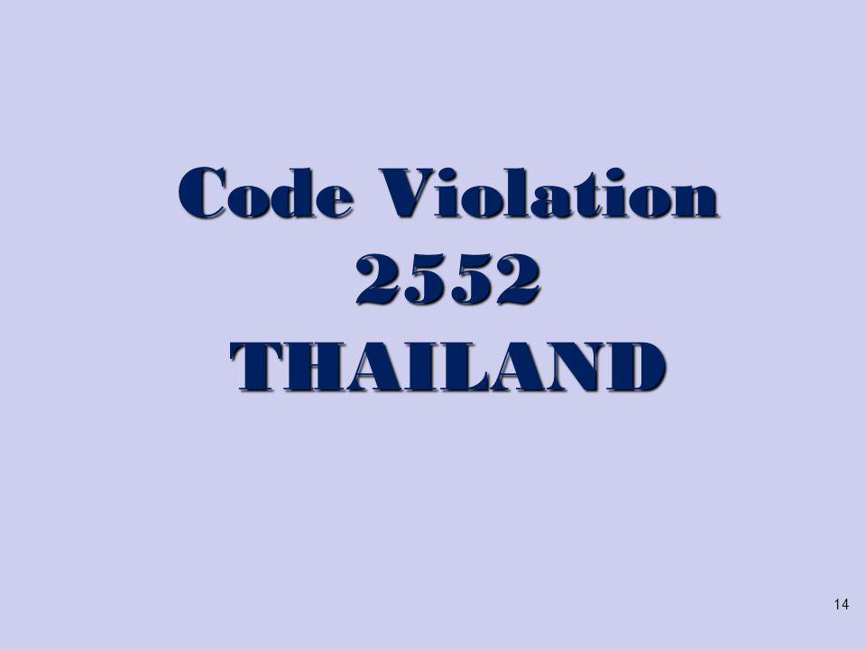 Code Violation 2552 THAILAND