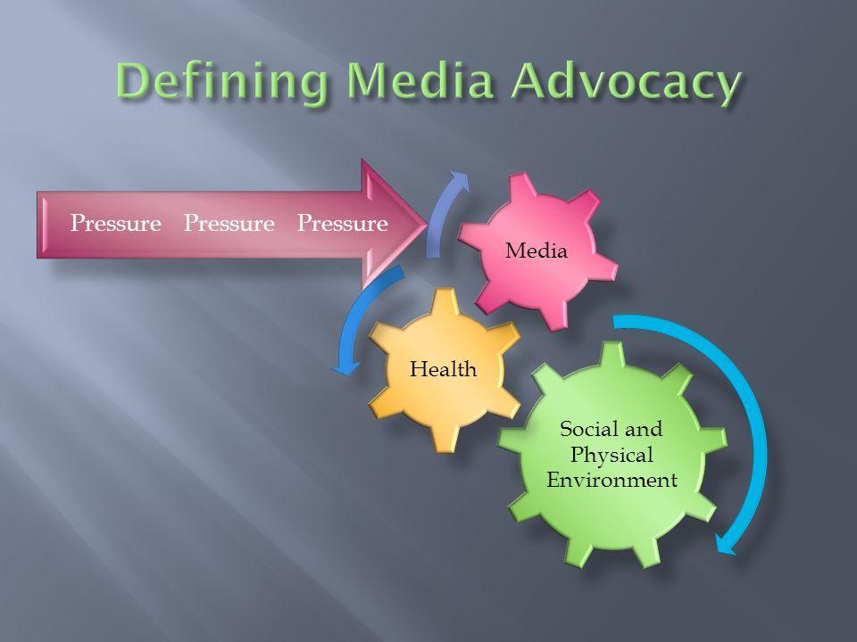 Defining Media Advocacy