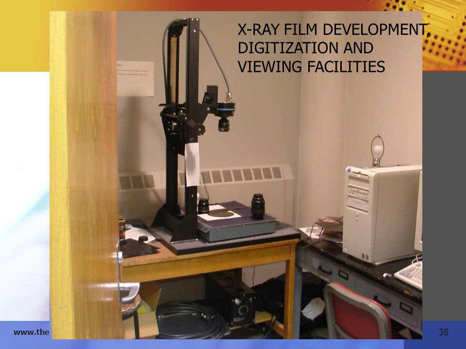 X-RAY FILM DEVELOPMENT, DIGITIZATION AND VIEWING FACILITIES
