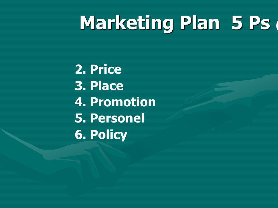 Marketing Plan 5 Ps (ต่อ)