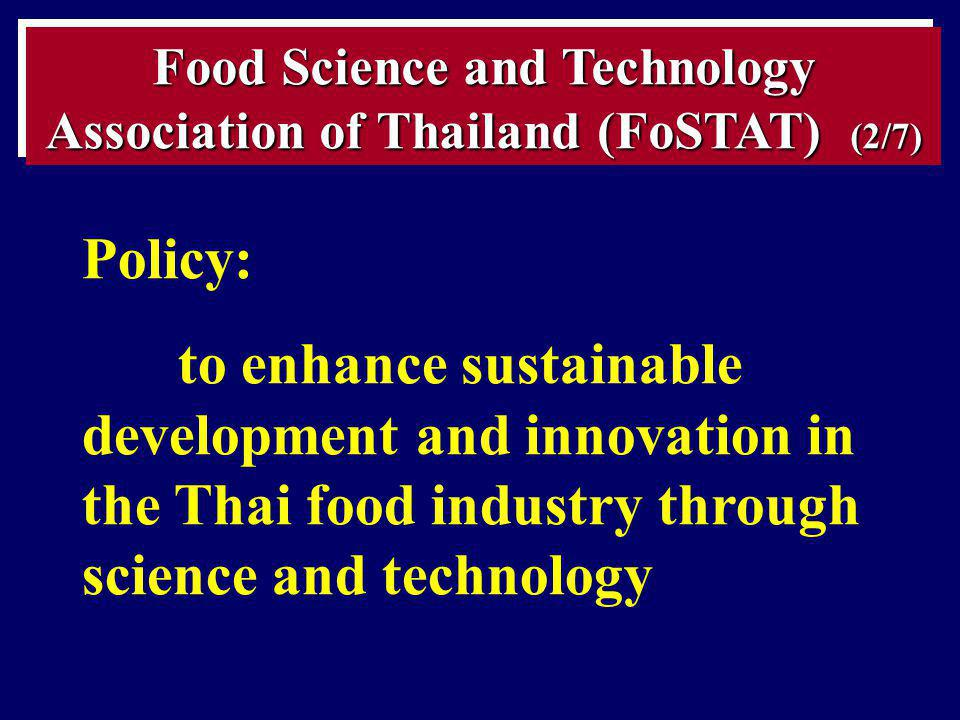 Food Science and Technology Association of Thailand (FoSTAT) (2/7)