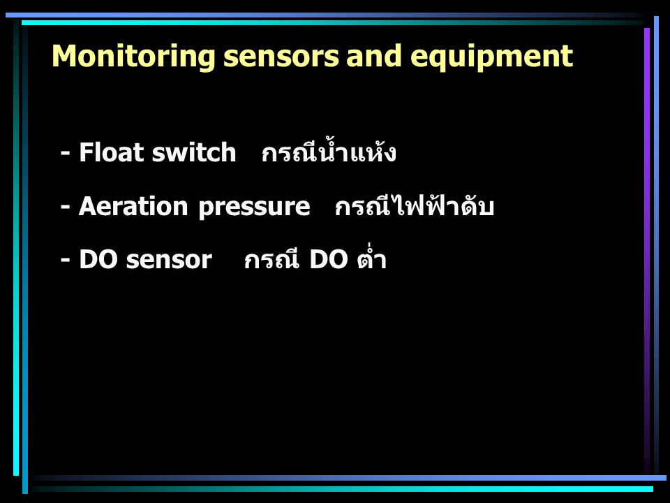 Monitoring sensors and equipment