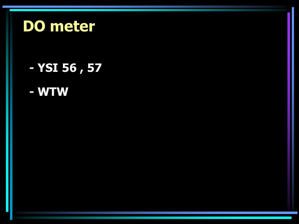 DO meter - YSI 56 , 57 - WTW