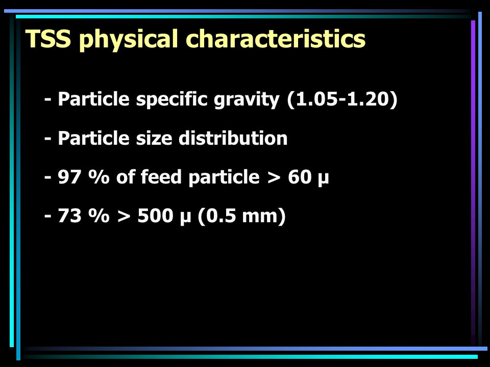 TSS physical characteristics