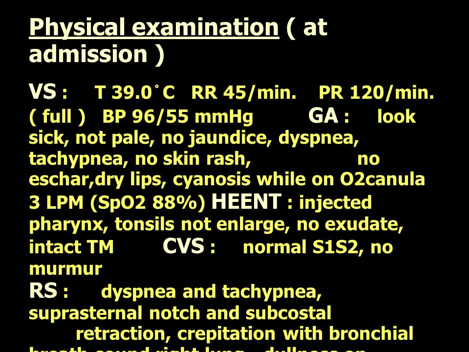 Physical examination ( at admission )
