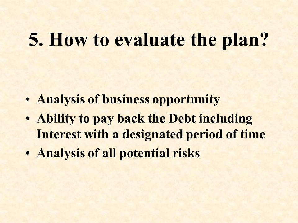5. How to evaluate the plan