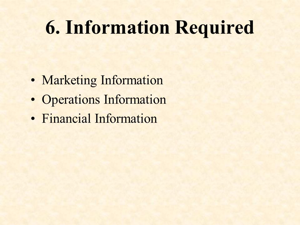 6. Information Required Marketing Information Operations Information
