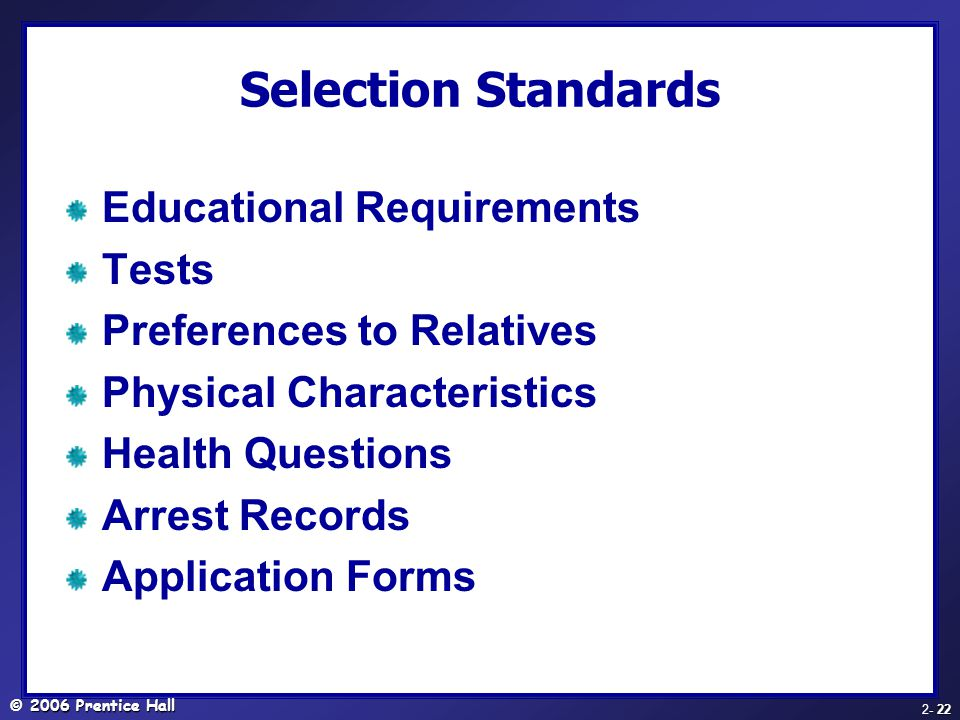 Selection Standards Educational Requirements Tests