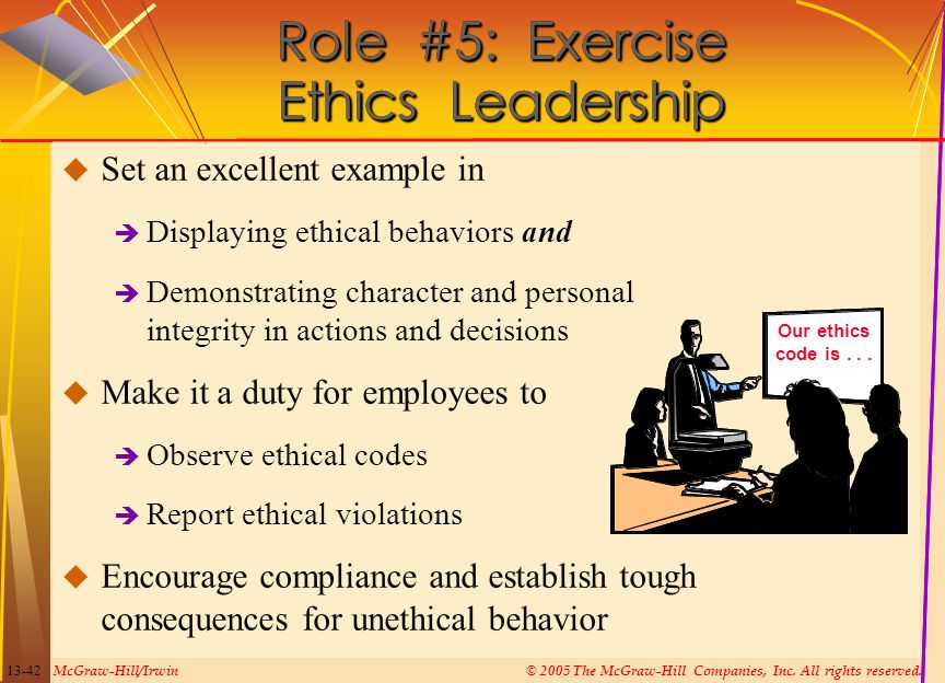 Role #5: Exercise Ethics Leadership