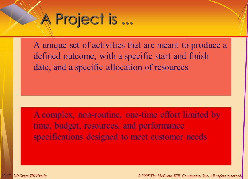 A Project is ...
