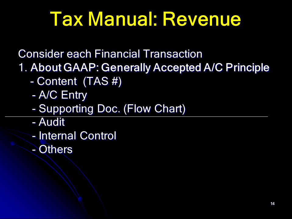 Tax Manual: Revenue Consider each Financial Transaction