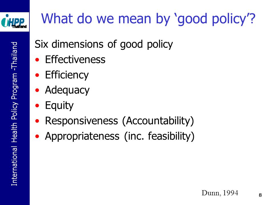 What do we mean by 'good policy'