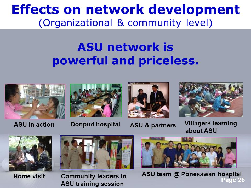 Effects on network development powerful and priceless.