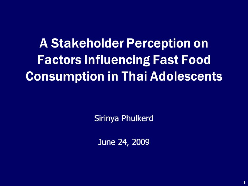 A Stakeholder Perception on Factors Influencing Fast Food Consumption in Thai Adolescents