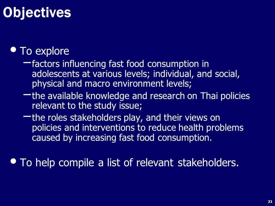 Objectives To explore To help compile a list of relevant stakeholders.