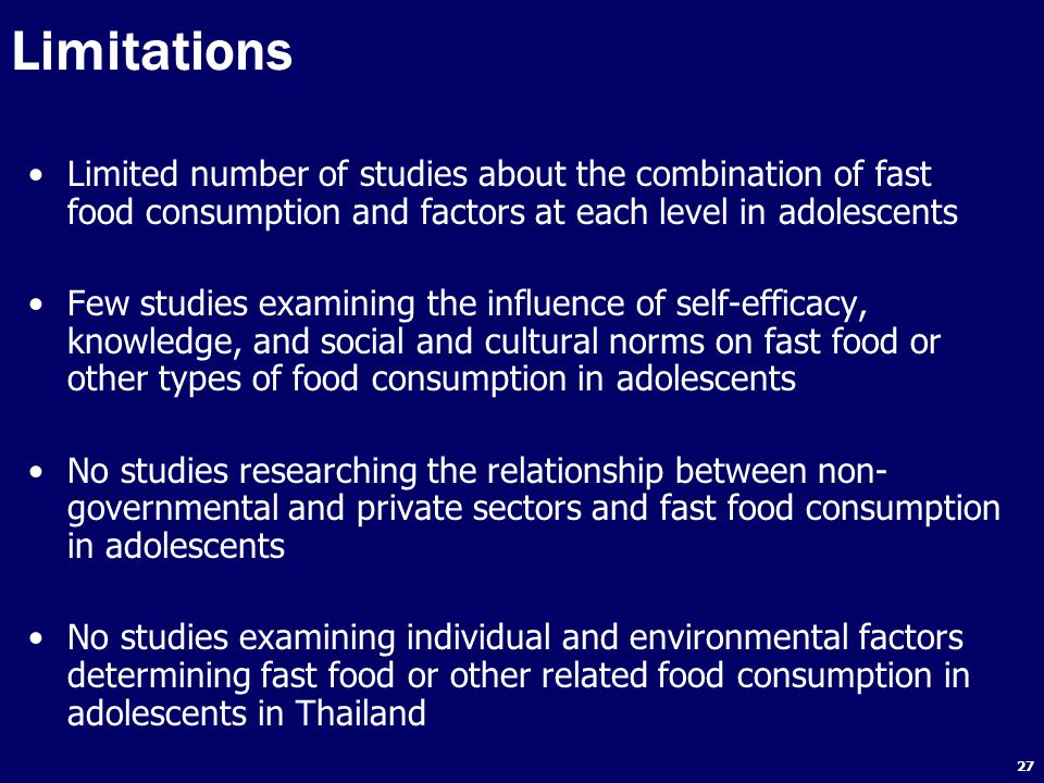 Limitations Limited number of studies about the combination of fast food consumption and factors at each level in adolescents.