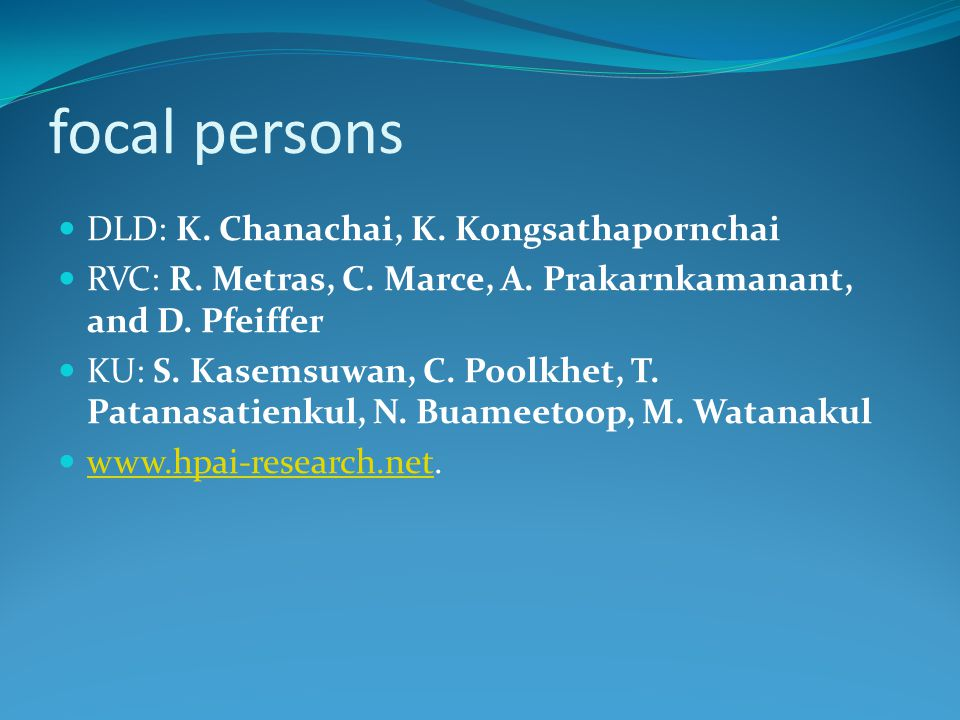 focal persons DLD: K. Chanachai, K. Kongsathapornchai