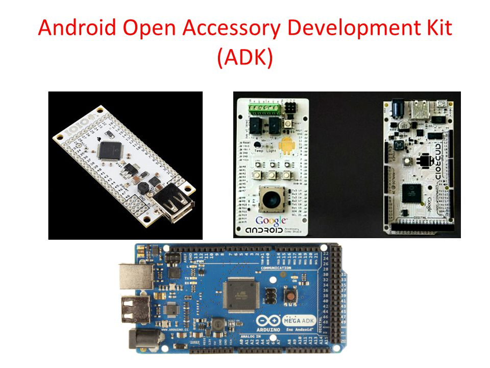 Android Open Accessory Development Kit (ADK)