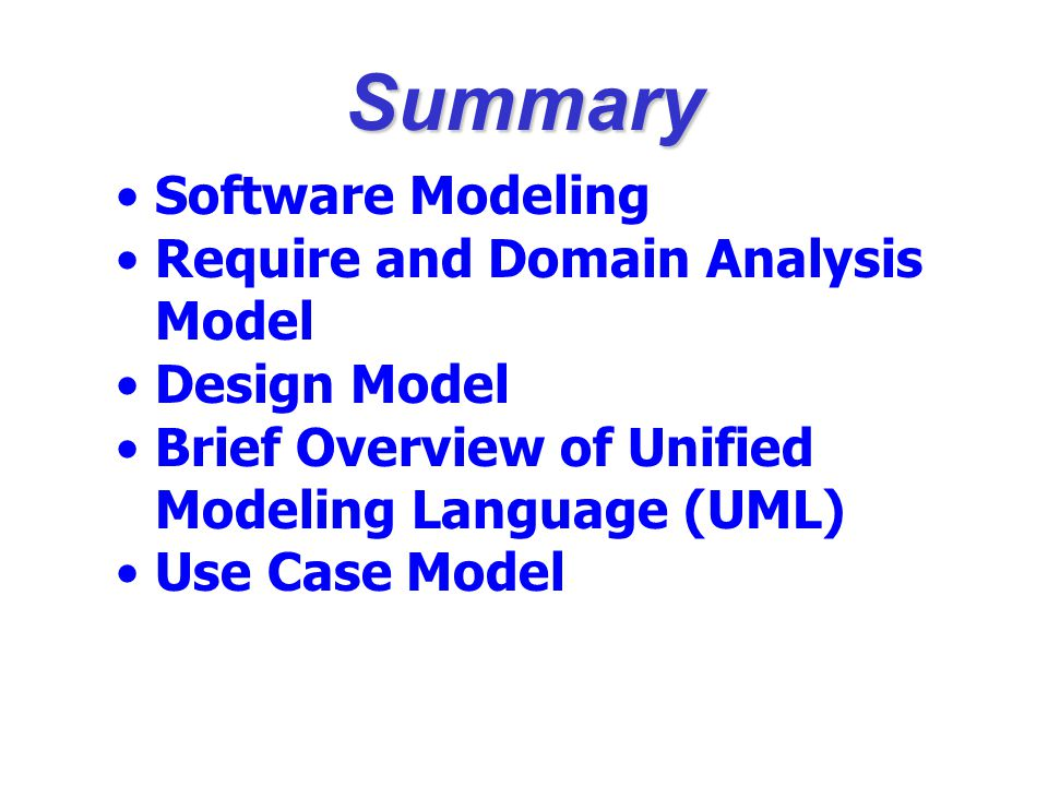 Summary Software Modeling Require and Domain Analysis Model