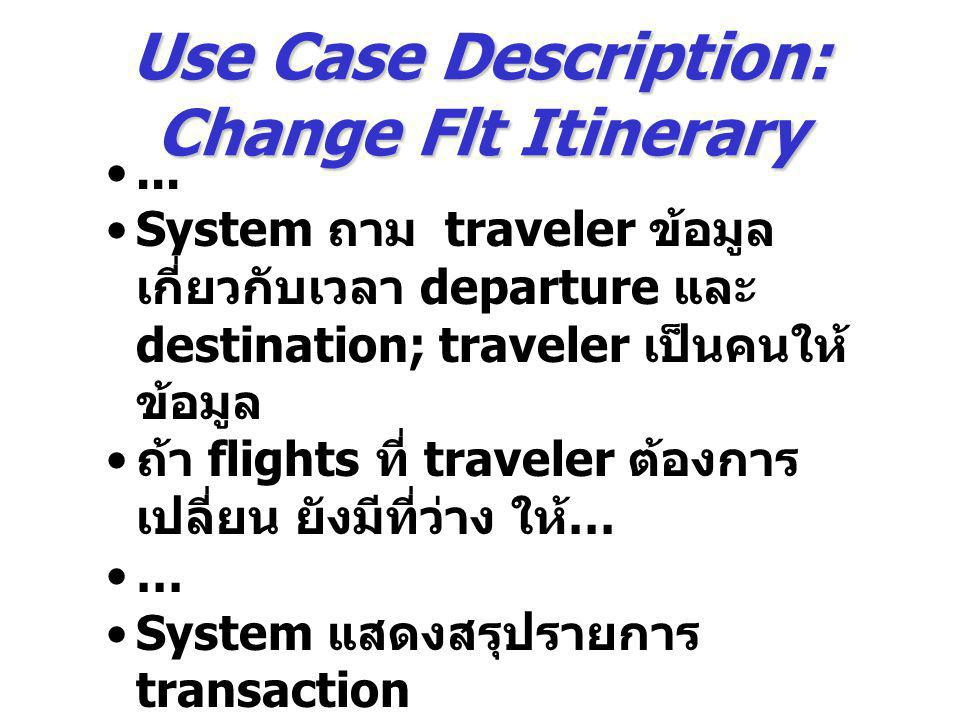 Use Case Description: Change Flt Itinerary