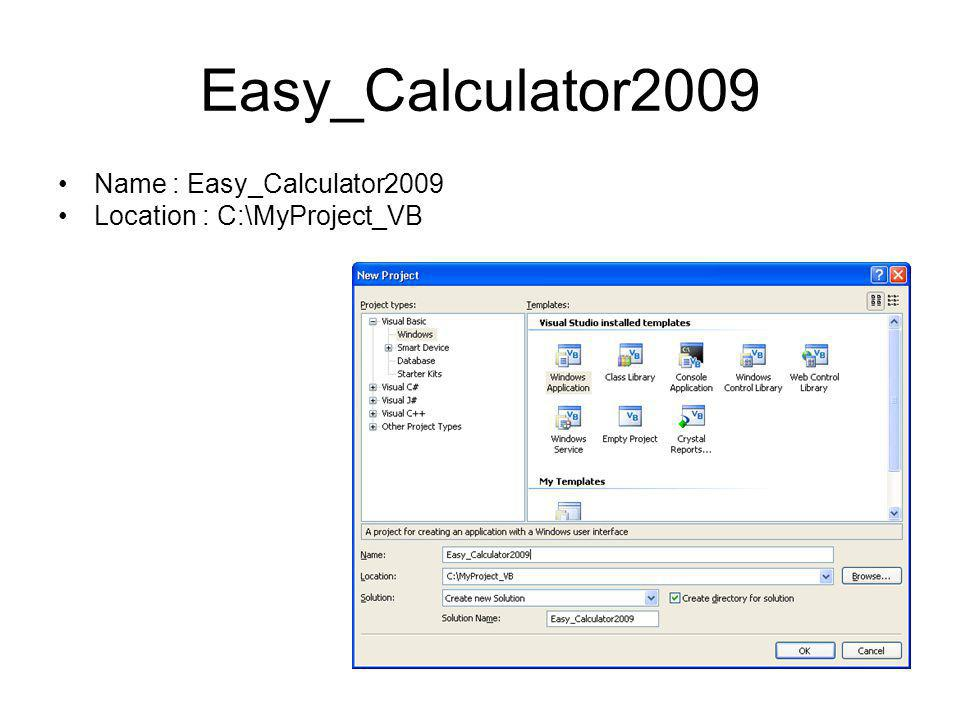 Easy_Calculator2009 Name : Easy_Calculator2009