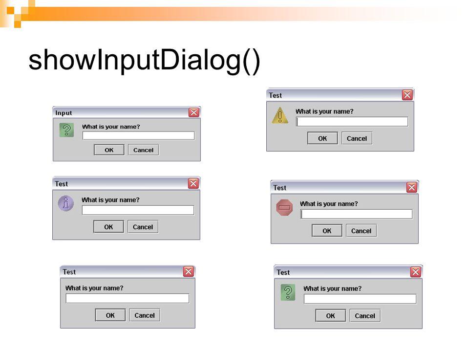 showInputDialog()