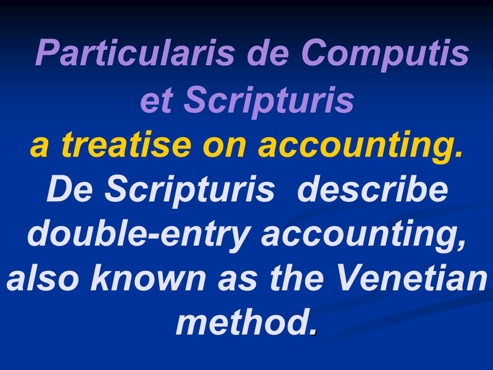 Particularis de Computis et Scripturis a treatise on accounting