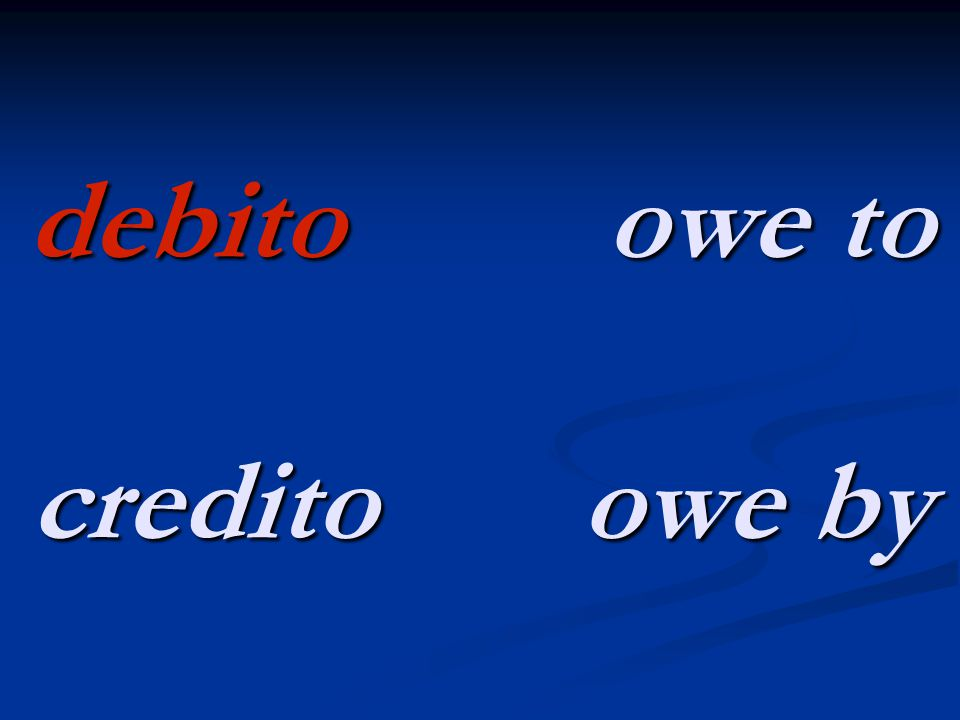 debito owe to credito owe by