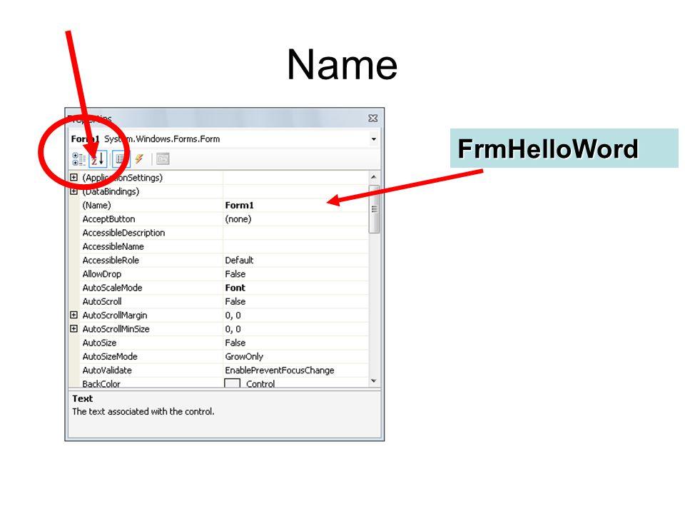 Name FrmHelloWord