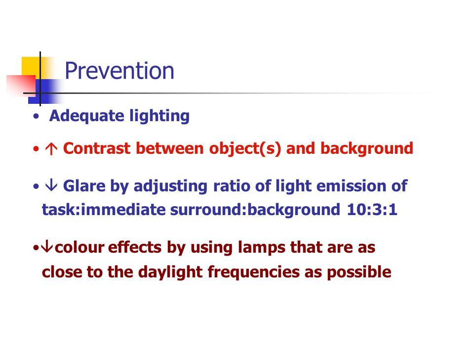 Prevention Adequate lighting