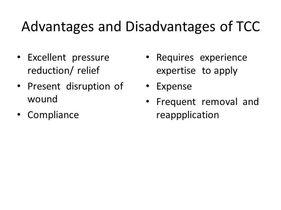 Advantages and Disadvantages of TCC