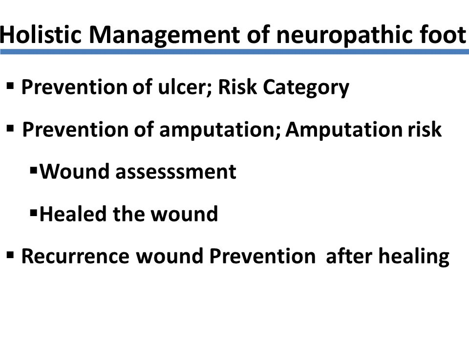 Holistic Management of neuropathic foot