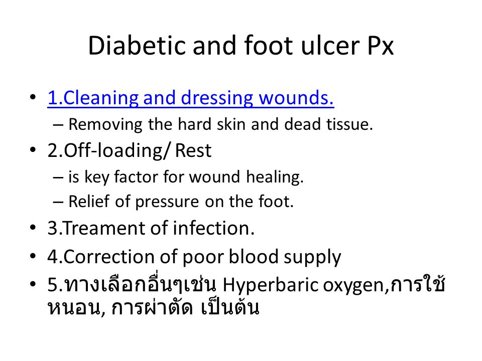 Diabetic and foot ulcer Px