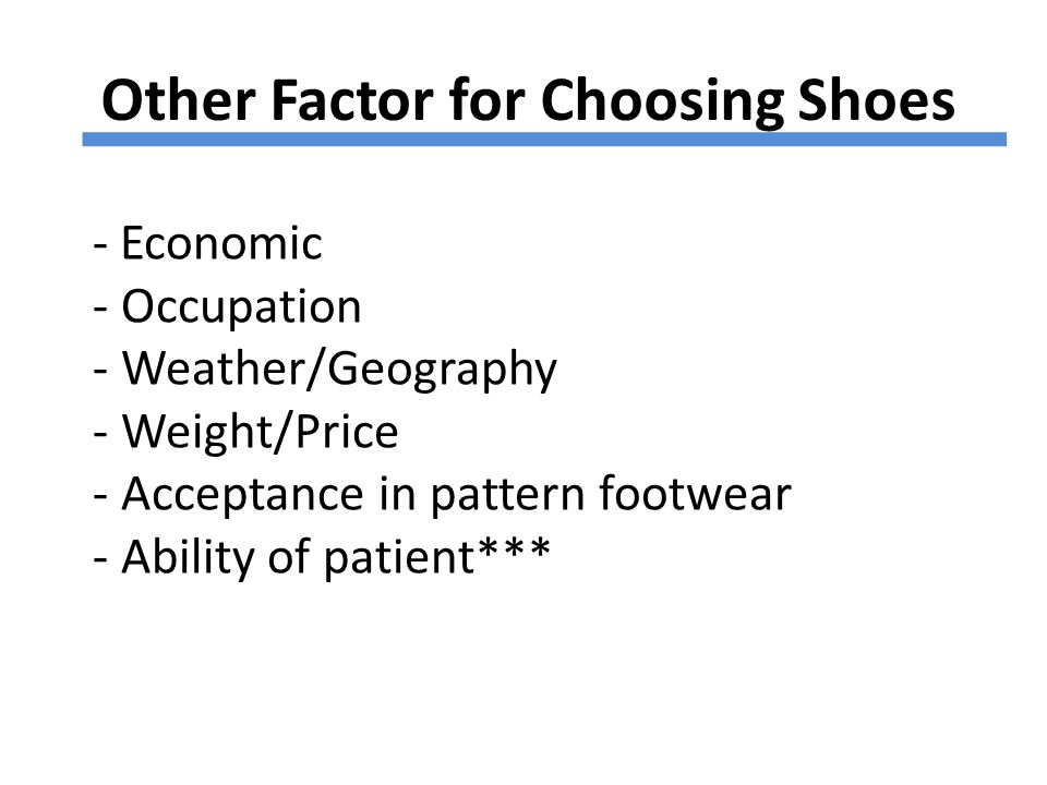Other Factor for Choosing Shoes
