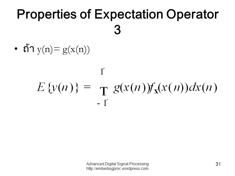 Properties of Expectation Operator 3