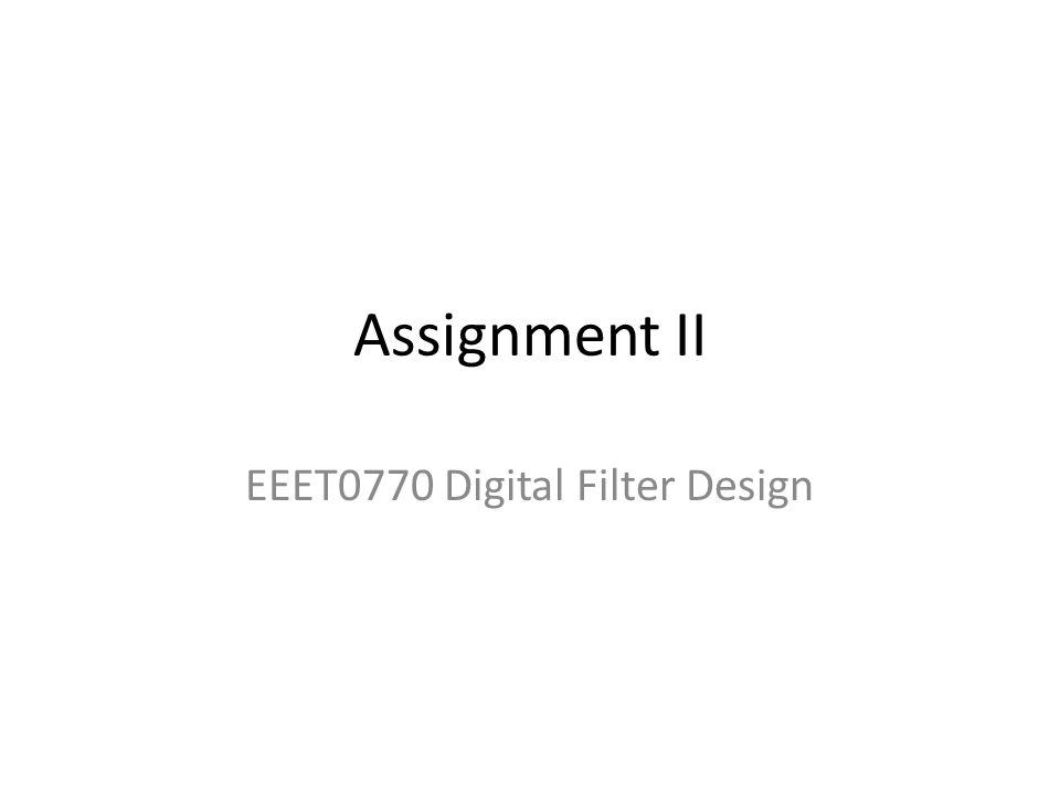 EEET0770 Digital Filter Design