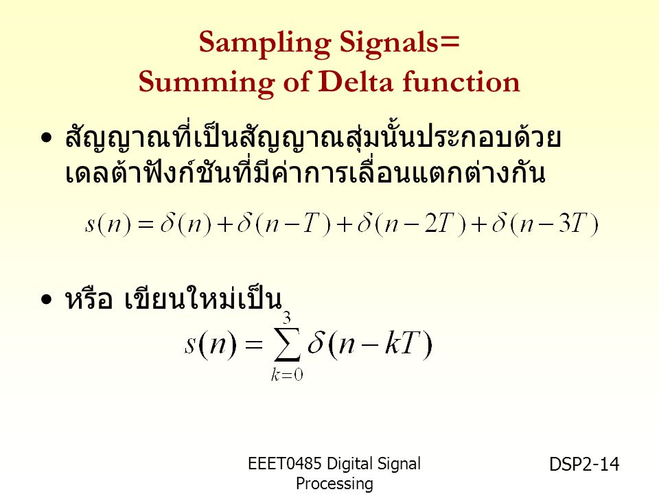 Sampling Signals= Summing of Delta function