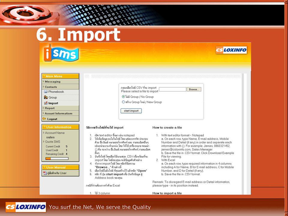 6. Import