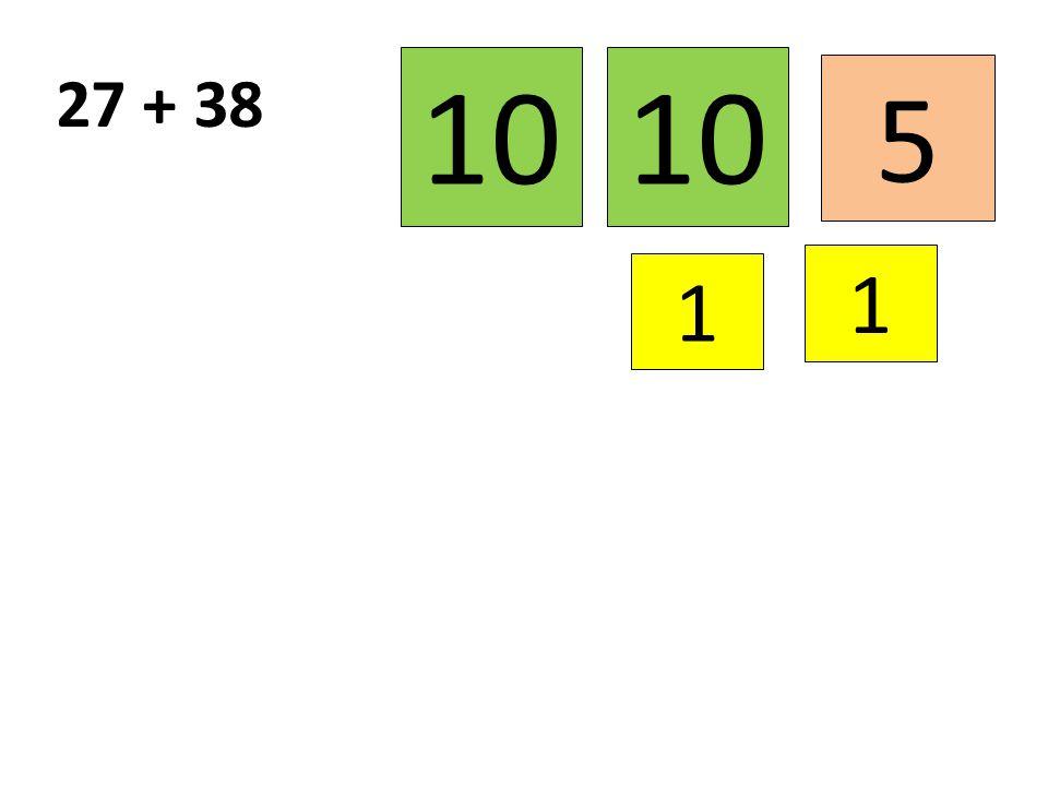 10 10 27 + 38 5 1 1