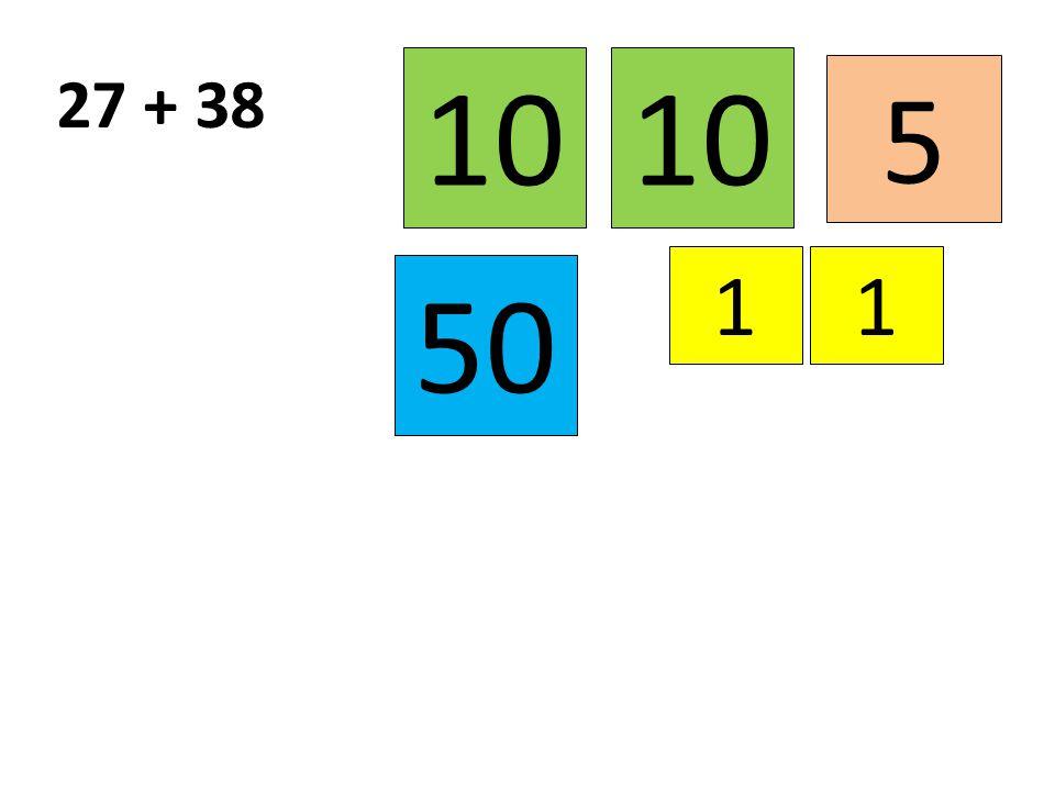 10 10 27 + 38 5 1 1 50