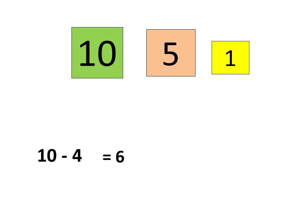 10 5 1 10 - 4 = 6