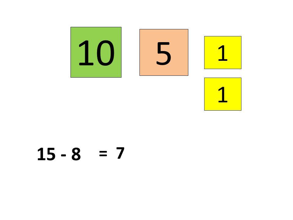 10 5 1 1 15 - 8 = 7