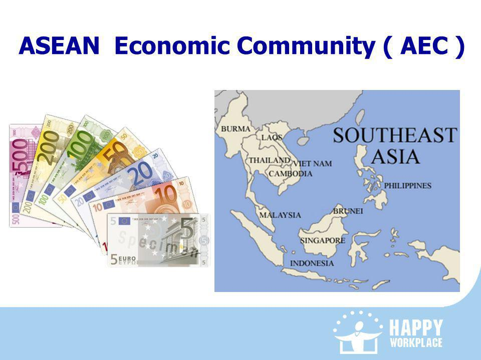 ASEAN Economic Community ( AEC )