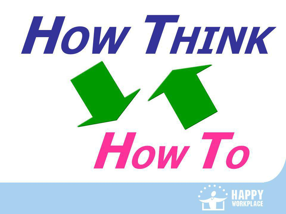 HOW THINK HOW TO