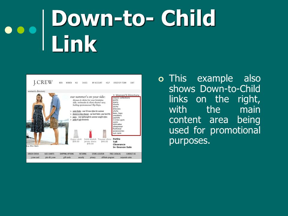 Down-to- Child Link This example also shows Down-to-Child links on the right, with the main content area being used for promotional purposes.