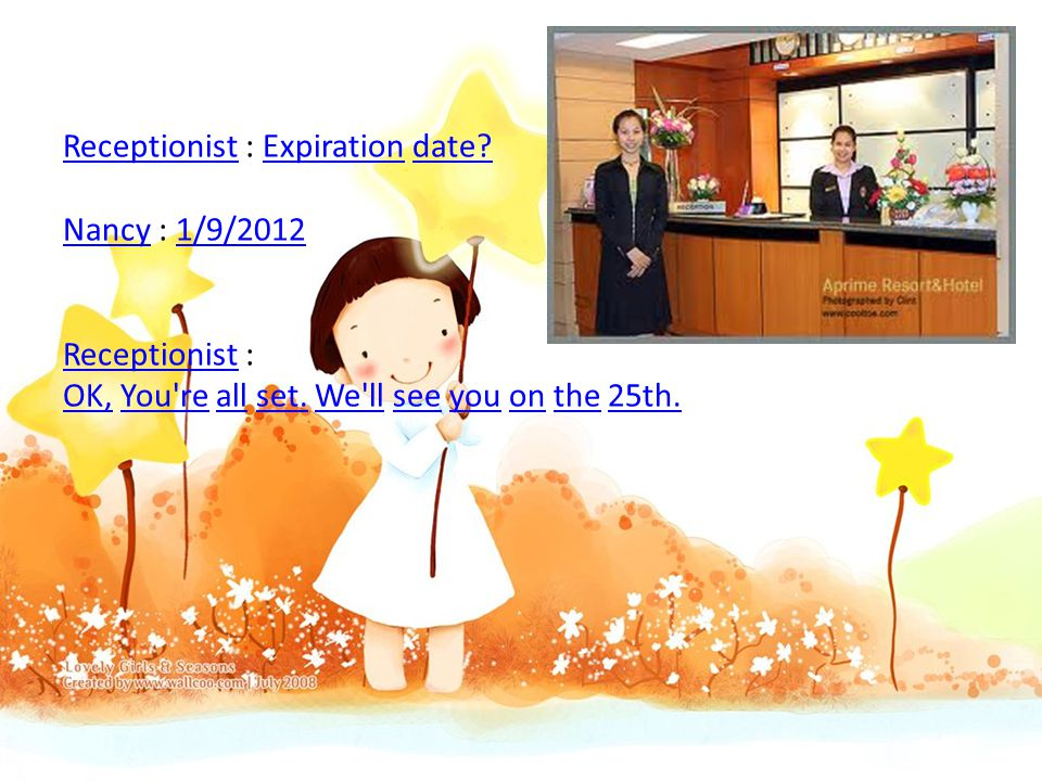 Receptionist : Expiration date