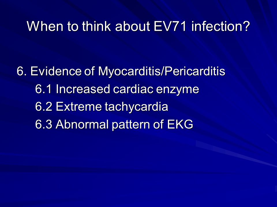 When to think about EV71 infection