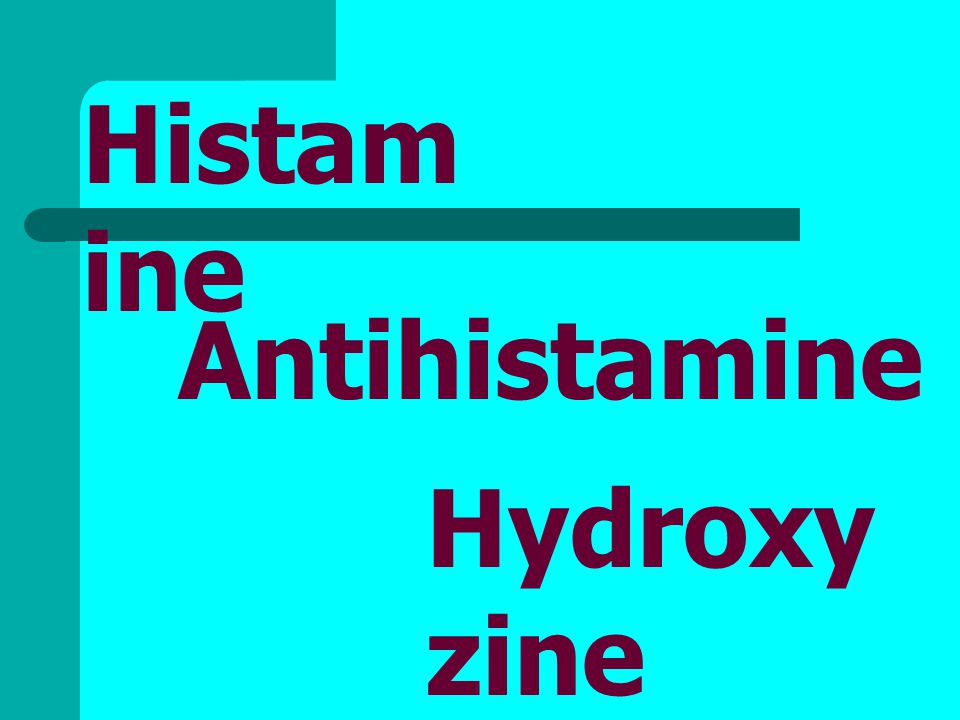 Histamine Antihistamine Hydroxyzine